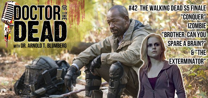 42: The Walking Dead S05E16 – iZombie S01E02 and S01E03