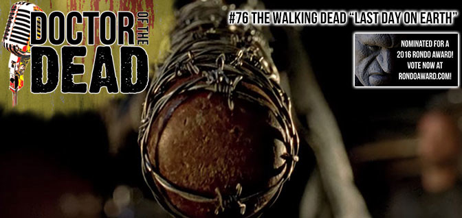 "76: The Walking Dead S06E16 ""Last Day on Earth"""