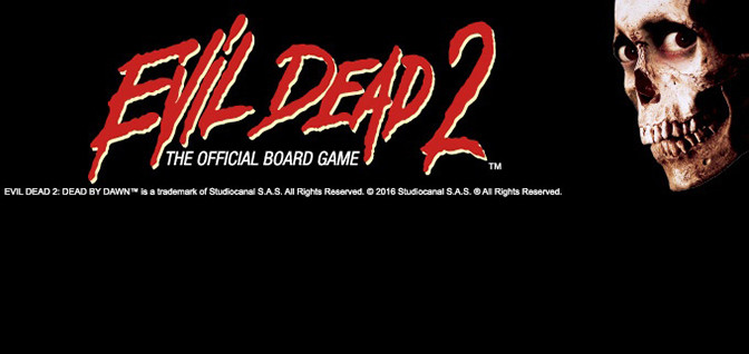 CROWDFUNDING: EVIL DEAD 2 THE OFFICIAL BOARD GAME