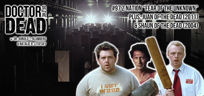 97: Z Nation S04E05 Plus: Juan of the Dead and Shaun of the Dead