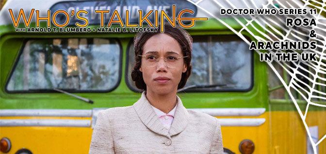 Doctor Who S11 – Rosa & Arachnids in the UK
