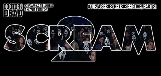 112: A Series Retrospective, Part 2: Scream 2