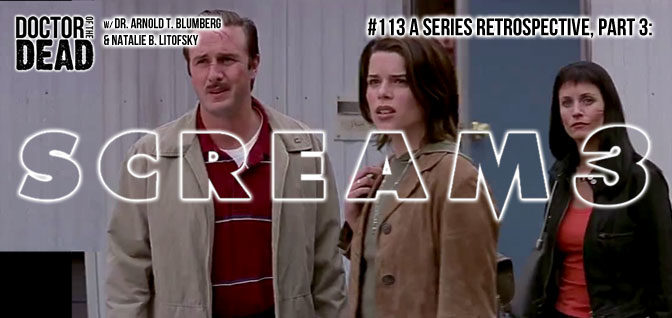 113: A Series Retrospective, Part 3: Scream 3