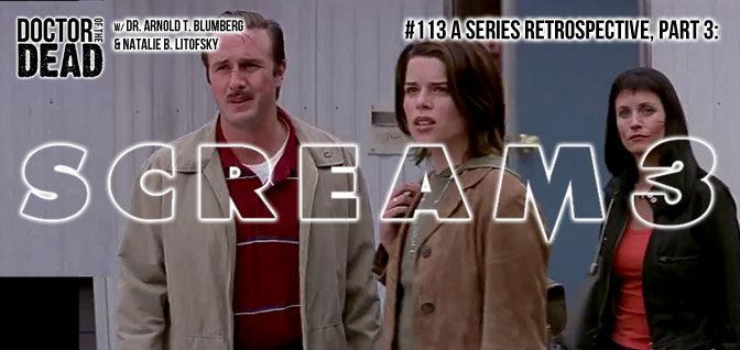 113: A Series Retrospective, Part 3: Scream 3