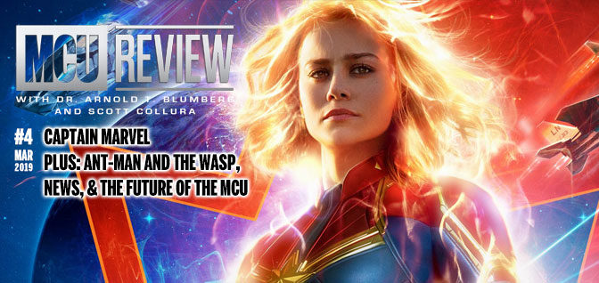 4: Captain Marvel – Plus: Ant-Man and the Wasp, News, and the Future of the MCU