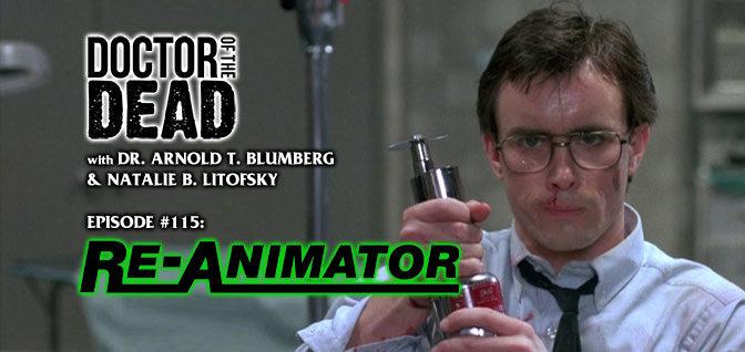 115: Re-Animator